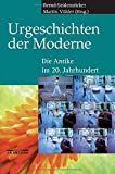 img - for Urgeschichten der Moderne: Die Antike im 20. Jahrhundert (German Edition) book / textbook / text book