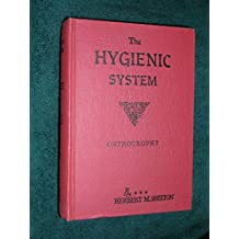 The Hygienic System: Orthotrophy, Vol. II