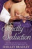Strictly Seduction, Shayla Black, 1936596040
