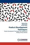 Product Development Techniques, Rameez Khan and Shariq Hasan, 3843384282