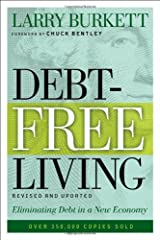 Debt-Free Living: Eliminating Debt in a New Economy Paperback