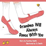 Grandma Will Always Dance With You
