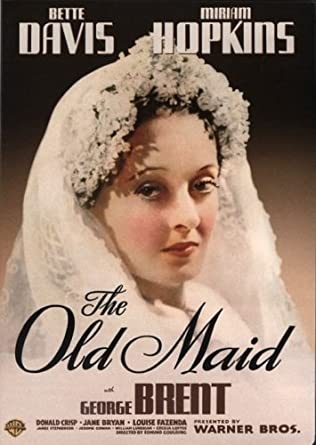 Amazon com: Old Maid: Bette Davis, Miriam Hopkins, George