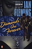 Diamonds Are Forever, Ian Fleming, 0142002054