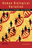 Human Biological Variation 2nd Edition