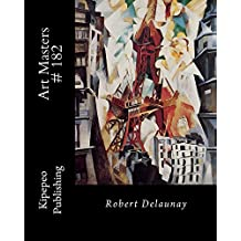Art Masters # 182: Robert Delaunay