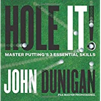 Hole It: Master Putting's 3 Essential Skills