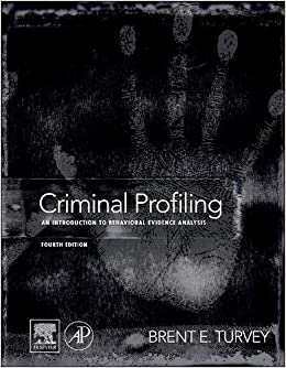 com criminal profiling fourth edition an introduction to criminal profiling fourth edition an introduction to behavioral evidence analysis