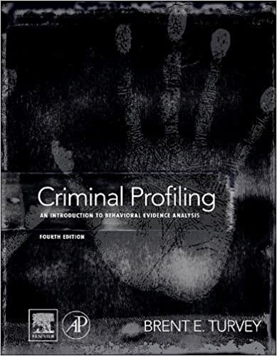 com criminal profiling fourth edition an introduction to criminal profiling fourth edition an introduction to behavioral evidence analysis 4th edition