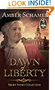 #10: Dawn of Liberty - Short Story Collection