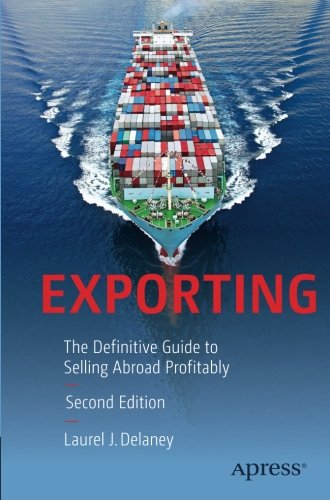 Exporting  The Definitive Guide To Selling Abroad Profitably