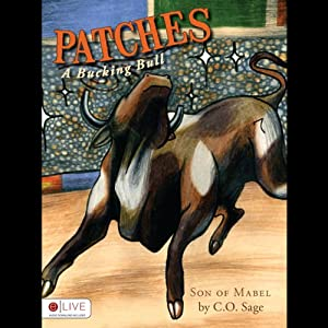 Patches, A Bucking Bull Audiobook