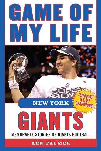 Game of My Life New York Giants: Memorable Stories of Giants Football