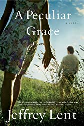 A Peculiar Grace: A Novel