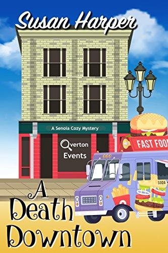 A Death Downtown (Senoia Cozy Mystery Book 11)