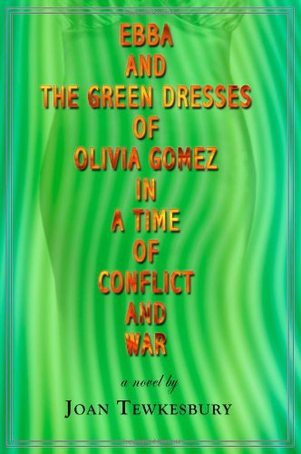 Image of Ebba and the Green Dresses of Olivia Gomez in a Time of Conflict and War