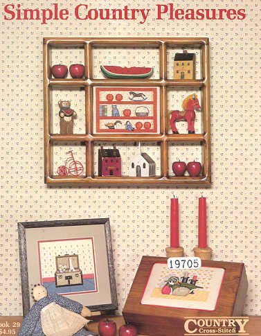 Simple Country Cross Stitch (Simple Country Pleasures Craft Book)