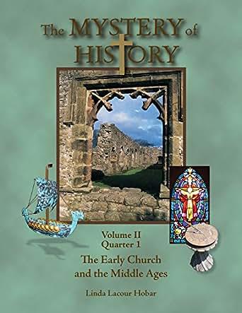 Amazon.com: The Mystery of History, Volume II, Quarter 1: The ...