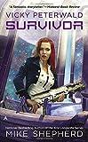 Vicky Peterwald: Survivor (Vicky Peterwald Novel)