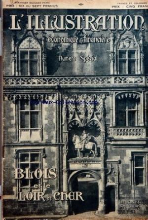 ILLUSTRATION ECONOMIQUE ET FINANCIERE (L') du 29/12/1928 - BLOIS ET LE LOIR ET CHER - A. MARTIN - P. PICHERY - AUGUSTIN-THIERRY - DR LESUEUR - P. ROBERT HOUDIN - G. RAYMOND - P BERGER - G. RICHARD - RENE MASSACRE - L. RENARD - DEMELLE - H. FILLAY - H. PINEAU - R. BRETON - H. DAUDIN - L. DOLIVEUX - M. BERGER - M. MIGNAULT - LOUIS BRAS - E. GENTY - LOUIS VASSEUR - H. NICOLAS - A. VEZIN - G. BUCHET - H. DECAULT - G. BUCHET - J. BERTHONNEAU - C. LEVIGNE - G. MALIBAS