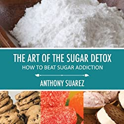 The Art of the Sugar Detox