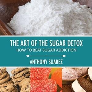 The Art of the Sugar Detox Audiobook