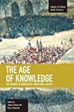 img - for The Age of Knowledge: The Dynamics of Universities, Knowledge & Society (Studies in Critical Social Sciences) book / textbook / text book
