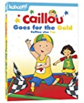Caillou: Caillou Goes for the Gold (B...