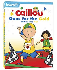 Caillou: Caillou Goes for the Gold (Bilingual)