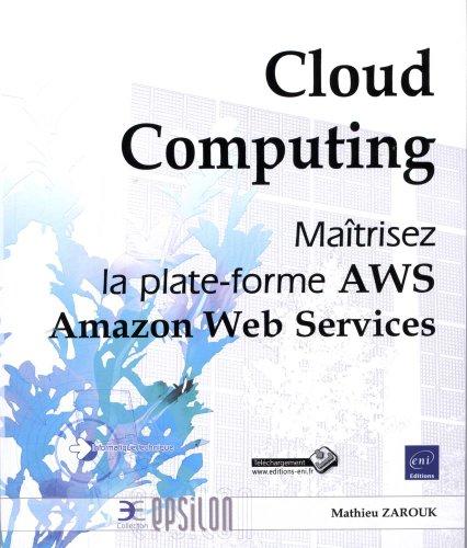 EBOOK Cloud Computing - Maîtrisez les Services Web d'Amazon (AWS) R.A.R