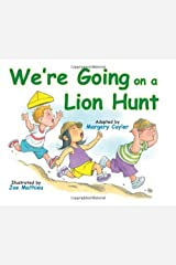 We're Going on a Lion Hunt Kindle Edition