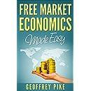 Free Market Economics Made Easy