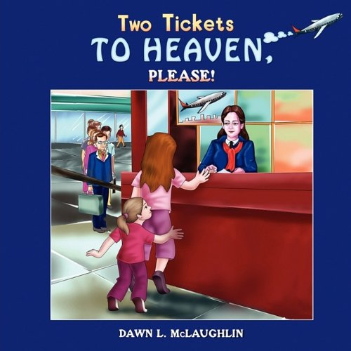 Download Two Tickets to Heaven, Please! pdf