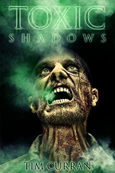 Toxic Shadows by [Curran, Tim]