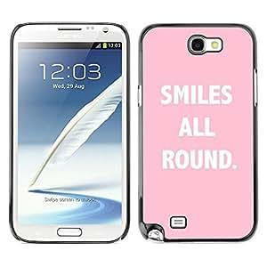All Phone Most Case / Hard PC Metal piece Shell Slim Cover Protective Case Carcasa Funda Caso de protección para Samsung Note 2 N7100 smiles all round pink text inspirational