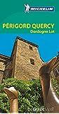 Le Guide Vert Périgord, Quercy, Dordogne, Lot Michelin