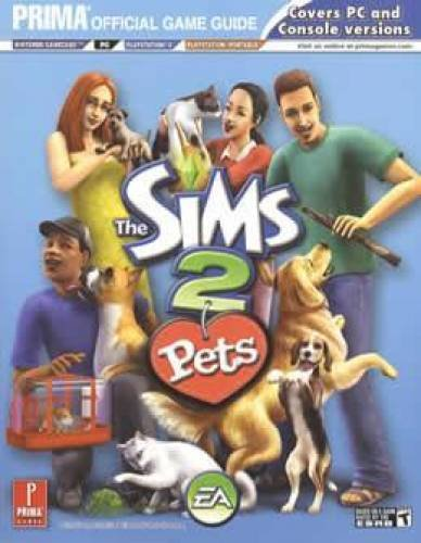 Sims 2 Pets (Prima Official Game Guide)
