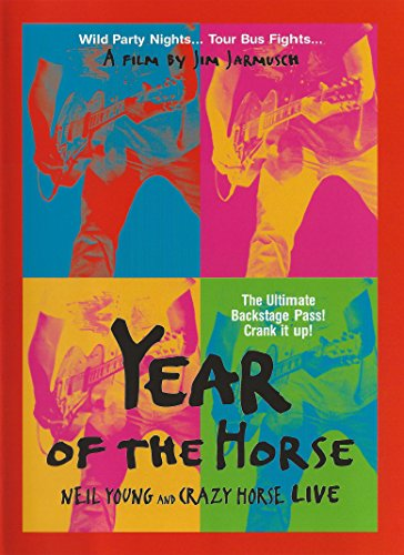 Neil Young Horse - Year of the Horse: Neil Young and Crazy Horse Live (2003) Jim Jarmusch