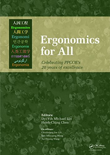 Ergonomics for All: Celebrating PPCOE's 20 years of Excellence: Selected Papers of the Pan-Pacific Conference on Ergonomics, 7-10 November 2010, Kaohsiung, Taiwan - Excellence Pans