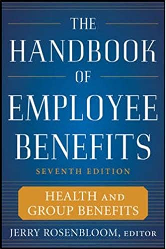 The handbook of employee benefits health and group benefits 7e the handbook of employee benefits health and group benefits 7e 7th edition fandeluxe Images