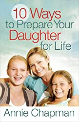 10 Ways to Prepare Your Daughter for Life