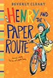 Henry and the Paper Route, Beverly Cleary, 0688213804