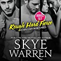 Rough Hard Fierce Audiobook by Skye Warren Narrated by Rose Dioro
