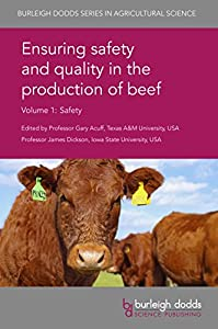 Ensuring safety and quality in the production of beef Volume 1 (Burleigh Dodds Series in Agricultural Science Book 11)