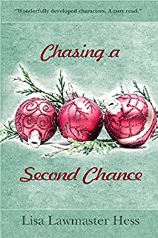 Chasing a Second Chance by [Lawmaster Hess, Lisa]