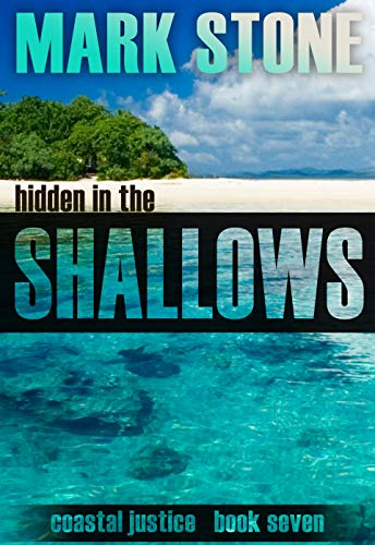 Hidden in the Shallows (Coastal Justice Book 7)