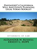 Davenport's California Will and Estate Planning Legal Forms Booklet, Alexander Russell and Ernest Hope, 1499696485