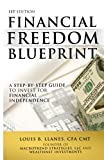 img - for Financial Freedom Blueprint: A Step-By-Step Guide to Invest for Financial Independence book / textbook / text book