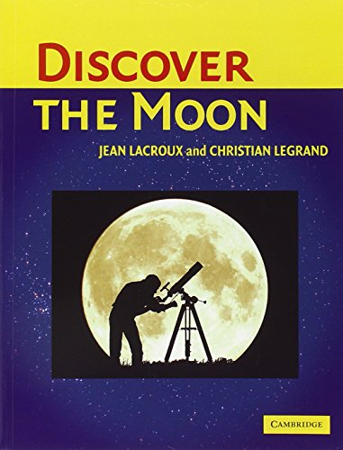 Discover the Moon by Cambridge University Press