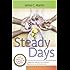 Steady Days: A Journey Toward Intentional, Professional Motherhood